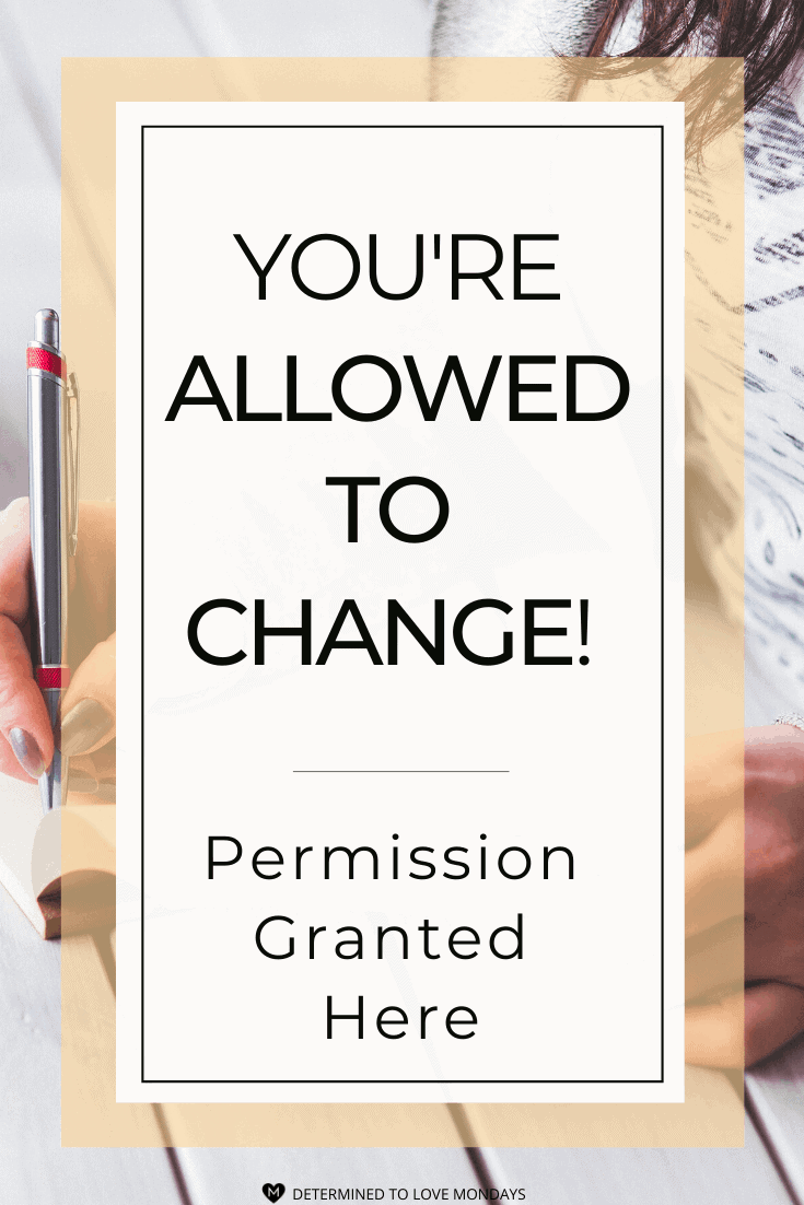 You're Allow to Change! Permission Granted!